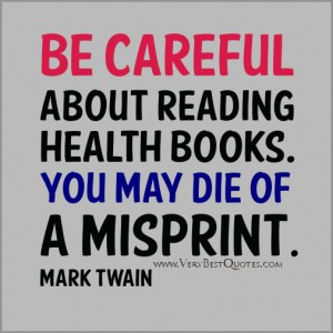 Funny-Health-quotes-Funny-reading-health-books-quotes-mark-twain-quotes1-300x300
