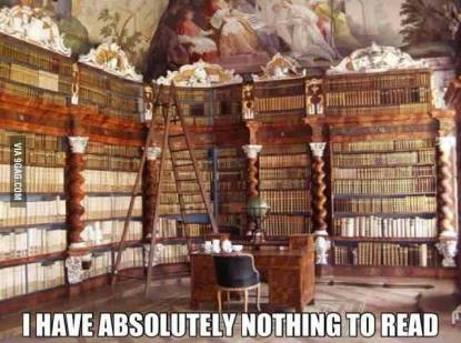 Image result for i have nothing to read meme