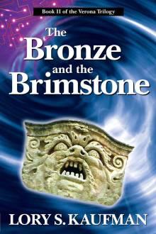 The Bronze and the Brimstone Book 2