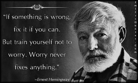 EmilysQuotes.Com-intelligent-worry-truth-Ernest-Hemingway