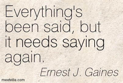 Quotation-Ernest-J-Gaines-saying-needs-Meetville-Quotes-91218