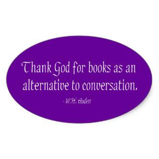thank_god_for_books_as_an_alternative_sticker-rd14f83f8d3904001b9e91b45e2232f3a_v9wz7_8byvr_324