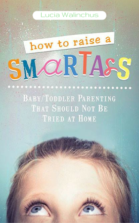 how-to-raise-a-smartass