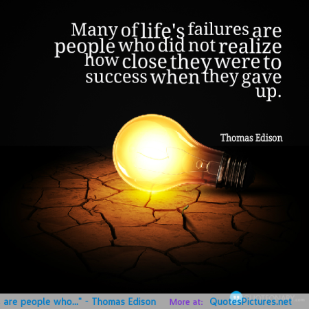 many-of-lifes-failures-are-people-who-thomas-edison
