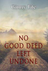 no-good-deed-left-undone