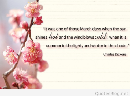 242548-it-was-one-of-those-march-days-charles-dickens
