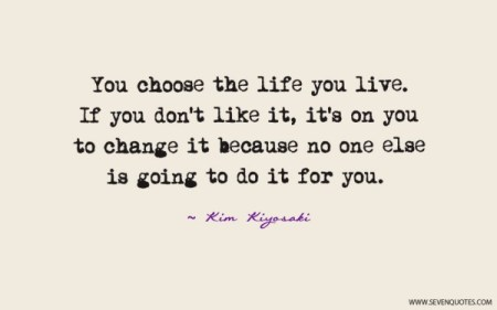 you-choose-the-life-you-live