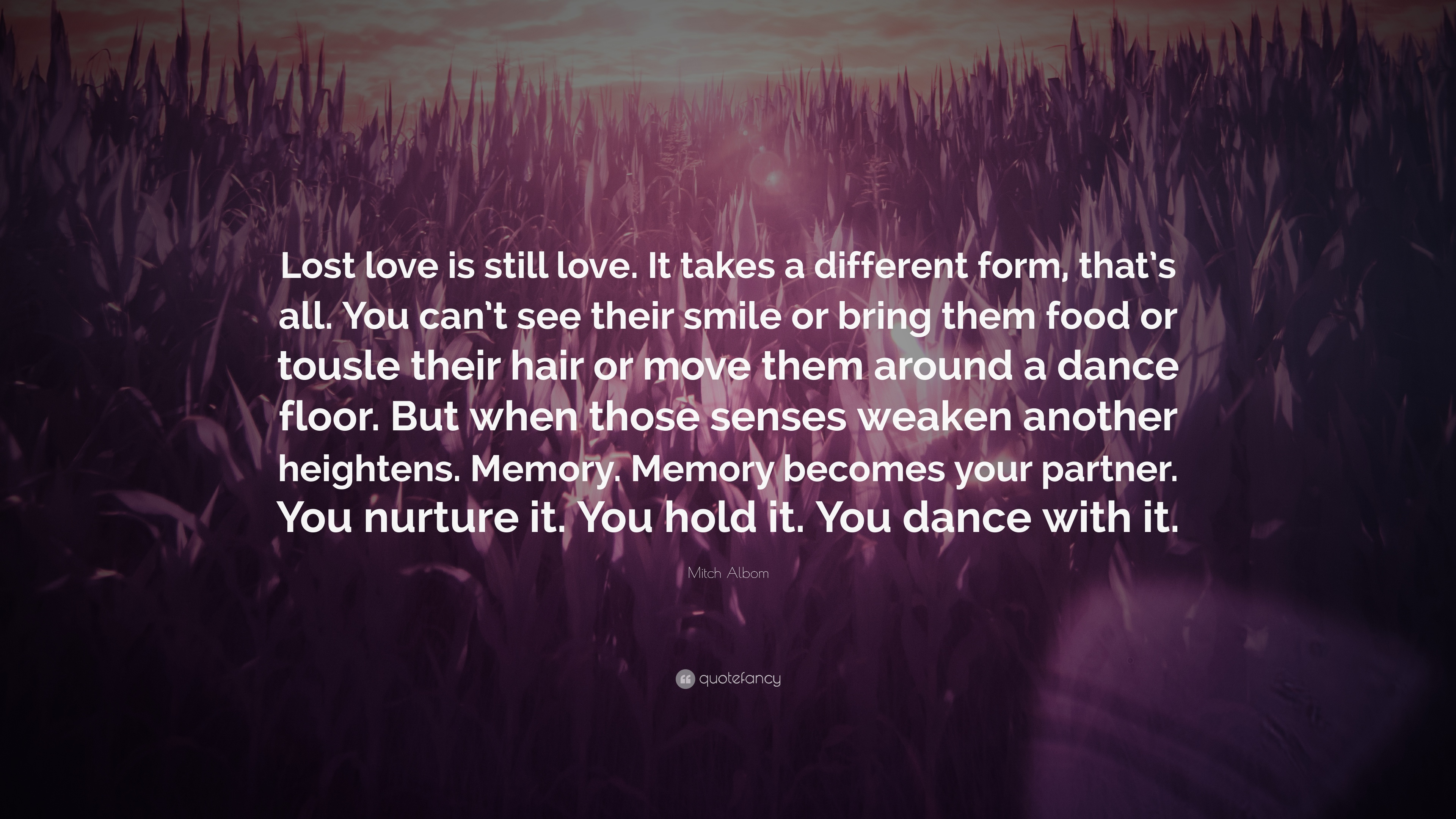 Love Quotes For Lost Love: Lost Love Is Still Love